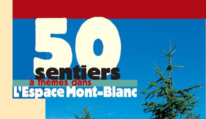 50 Theme Trails in the Espace Mont-Blanc